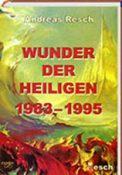 wunder- der-heiligen-1983-1995