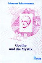 johanness-schattenmann: goethe-und-die-mystik