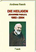 die-heiligen-1982-2004/