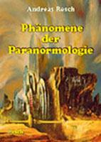 Phänomene der Paranormologie