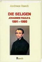 Die Seligen 1991-1995