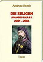 die-seligen-2001-2004/