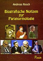 Biographische Notizen zur Paranromologie