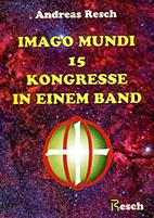 Imago Mundi. 15 Kongresse in einem Band
